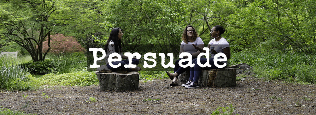 Persuade Banner Students-Talking-ArboretumBanner2