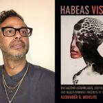 Photo of Alexander Weheliye and Habeas Viscus Book Cover