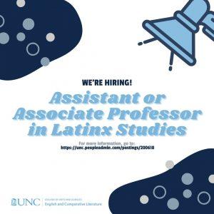 The DOECL is hiring an Assitant or Associate Professor in Latinx Studies.